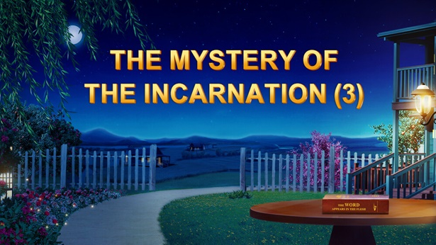 The Mystery of the Incarnation (3)