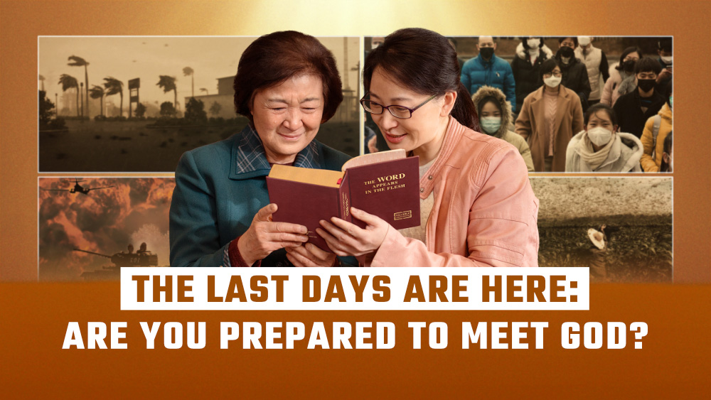 The Last Days Are Here: Are You Prepared to Meet God