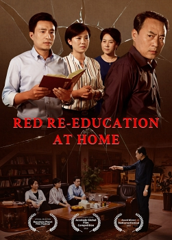 "Christian Movie ""Red Re-Education at Home"""