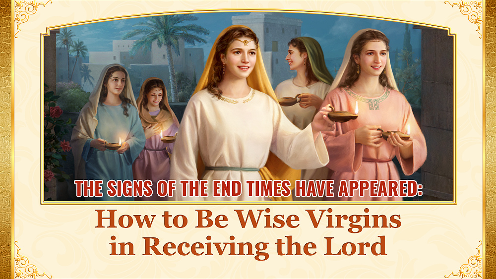 wise virgins,signs of the end times