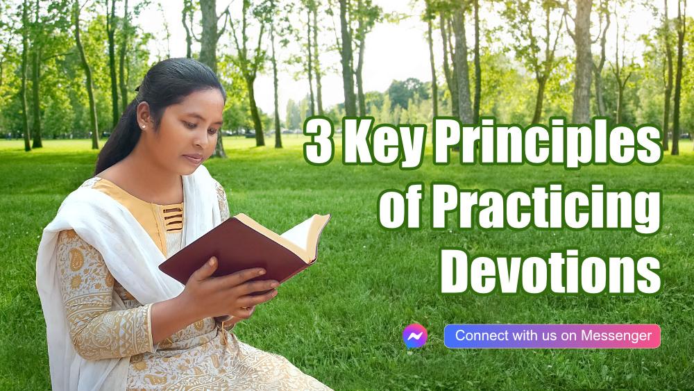 3 Key Principles of Practicing Devotions