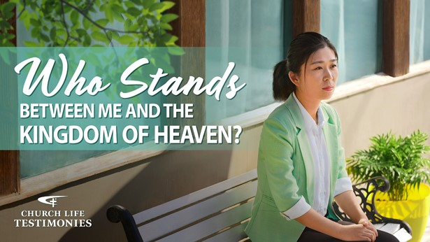Who Stands Between Me and the Kingdom of Heaven?