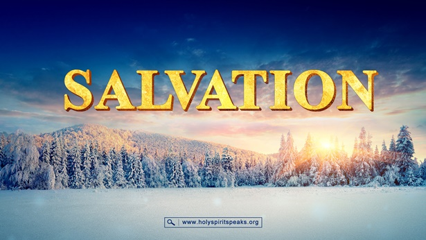 What Salvation Is and How It's Gained From God