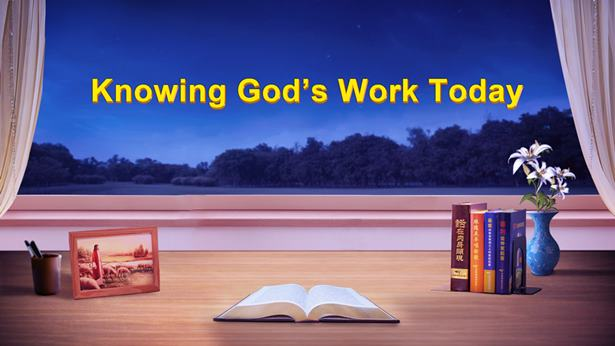 Knowing God's Work Today