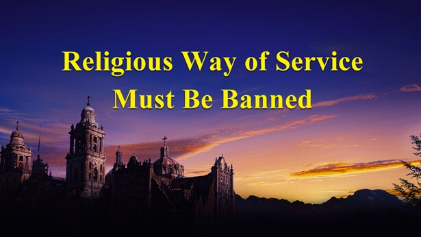Religious Way of Service Must Be Banned