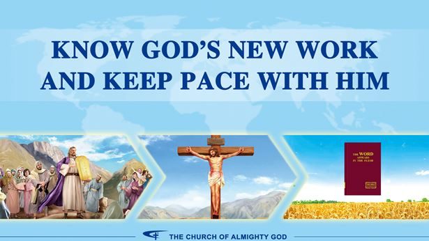 know God's new work and keep pace with Him