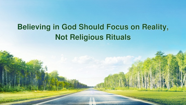 Believing in God Should Focus on Reality, Not Religious Rituals