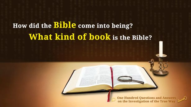 55. How did the Bible take shape? What type of book is the Bible exactly?